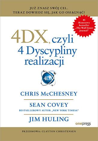Okładka książki/ebooka 4DX, czyli 4 Dyscypliny realizacji