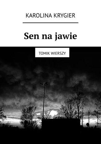 Okładka książki/ebooka Sen na jawie