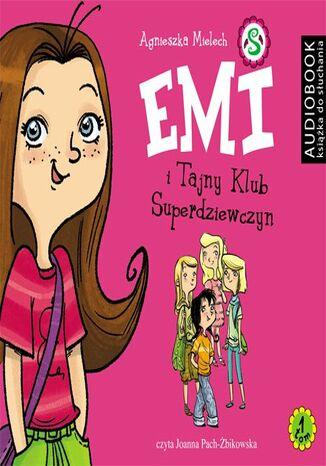 Okładka książki/ebooka Emi i Tajny Klub Superdziewczyn