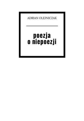 Okładka książki/ebooka Poezja o niepoezji