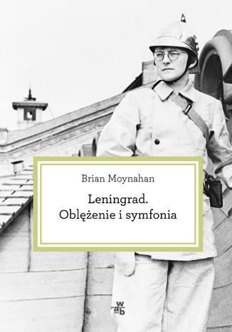 Okładka książki/ebooka Leningrad. Oblężenie i symfonia