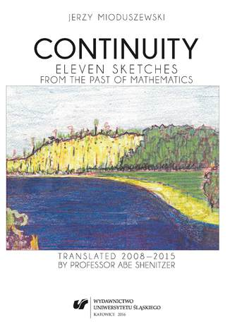 Okładka książki/ebooka Continuity. Eleven sketches from the past of Mathematics