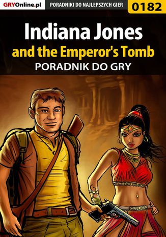 Okładka książki/ebooka Indiana Jones and the Emperor's Tomb - poradnik do gry