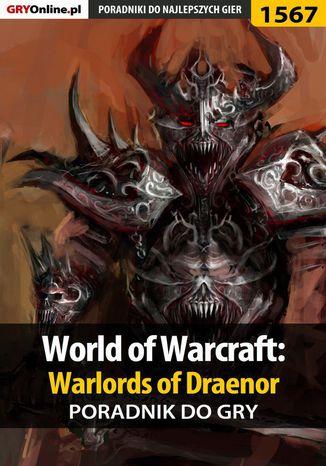 Okładka książki/ebooka World of Warcraft: Warlords of Draenor - poradnik do gry