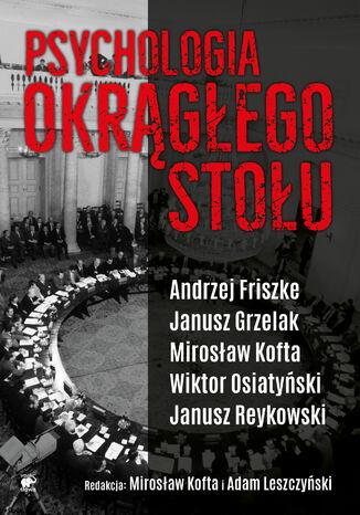 Okładka książki/ebooka Psychologia Okrągłego Stołu
