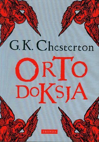 Okładka książki/ebooka Ortodoksja. Romanca o wierze