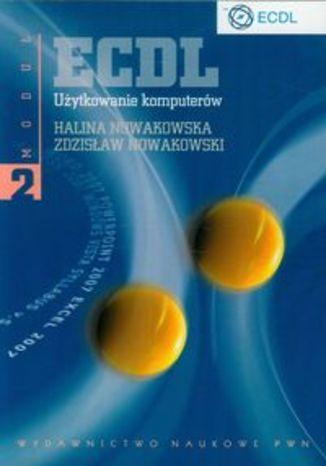Okładka książki/ebooka ECDL Moduł 2 Użytkowanie komputerów