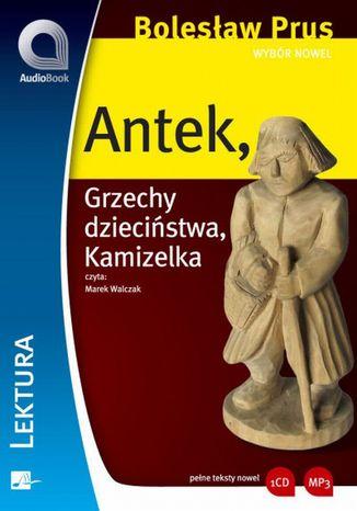 Okładka książki/ebooka Wybór nowel - Antek