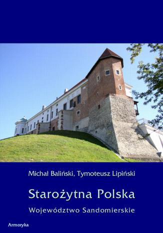 Okładka książki/ebooka Starożytna Polska. Województwo Sandomierskie