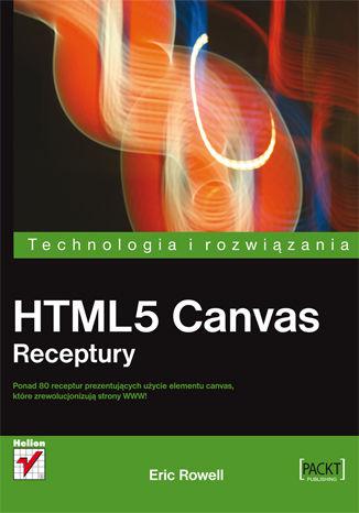 Okładka książki HTML5 Canvas. Receptury