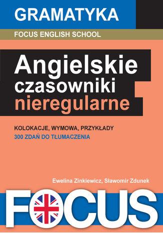 Okładka książki/ebooka Angielskie czasowniki nieregularne