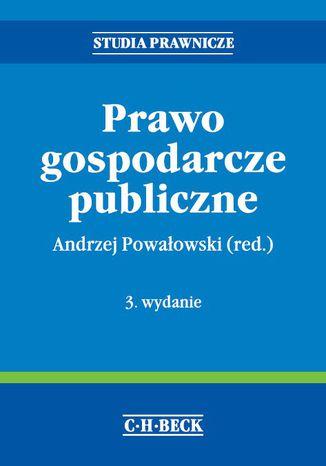 Okładka książki/ebooka Prawo gospodarcze publiczne. Wydanie 3