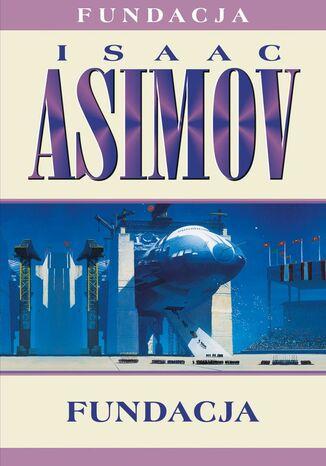 Okładka książki/ebooka Fundacja (#3). Fundacja