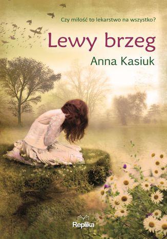 Okładka książki/ebooka Łowiska. Lewy brzeg