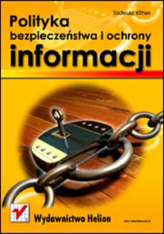 Okładka książki/ebooka Polityka bezpieczeństwa i ochrony informacji