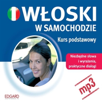 Okładka książki Włoski w samochodzie. Kurs podstawowy