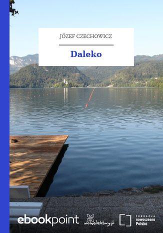 Okładka książki/ebooka Daleko