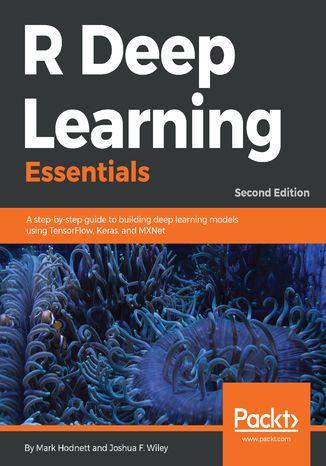 Okładka książki/ebooka R Deep Learning Essentials