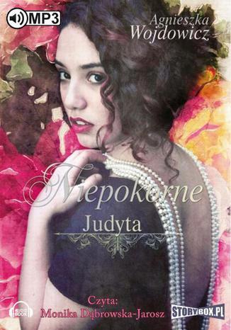 Okładka książki Niepokorne Judyta