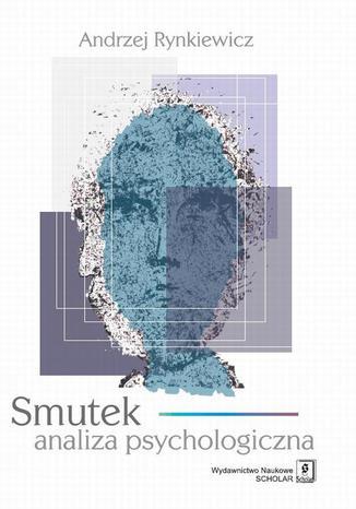 Okładka książki/ebooka Smutek analiza psychologiczna