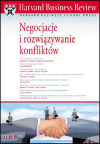 Okładka książki/ebooka Harvard Business Review. Negocjacje i rozwiązywanie konfliktów