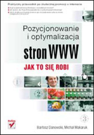 Okładka książki/ebooka Pozycjonowanie i optymalizacja stron WWW. Jak to się robi