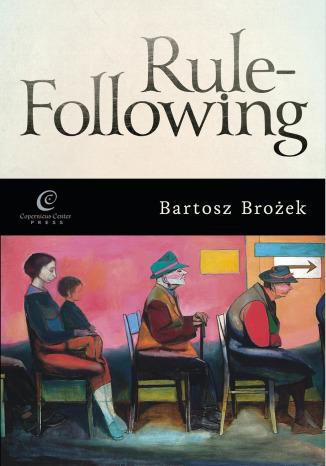 Okładka książki/ebooka Rule-Following. From Imitation to the Normative Mind