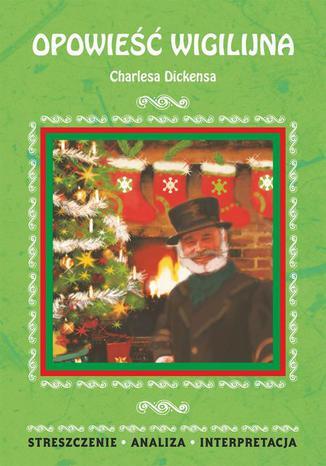 Okładka książki/ebooka Opowieść wigilijna Charlesa Dickensa