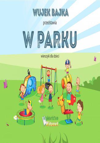 Okładka książki/ebooka W parku