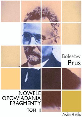 Okładka książki/ebooka Nowele opowiadania fragmenty. Tom 3