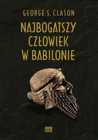 Okładka książki/ebooka Najbogatszy człowiek w Babilonie (pełne wydanie)
