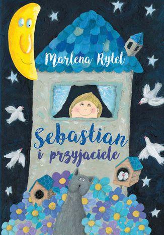 Okładka książki/ebooka Sebastian i przyjaciele