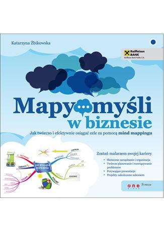 Okładka książki/ebooka Mapy myśli w biznesie. Jak twórczo i efektywnie osiągać cele za pomocą mind mappingu