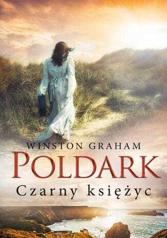 Okładka książki/ebooka Poldark (#5). Czarny księżyc