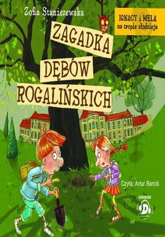 Okładka książki/ebooka Zagadka dębów rogalińskich