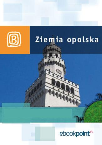 Okładka książki/ebooka Ziemia Opolska. Miniprzewodnik