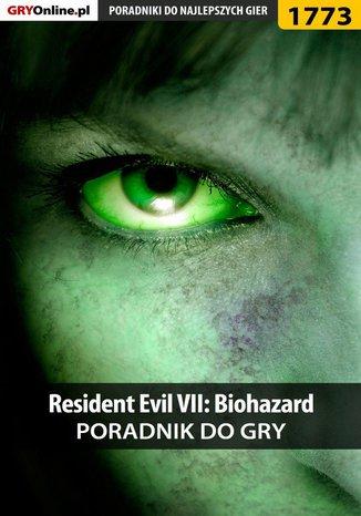 Okładka książki/ebooka Resident Evil VII: Biohazard - poradnik do gry
