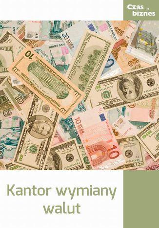 Okładka książki/ebooka Kantor wymiany walut
