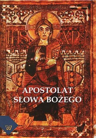Okładka książki/ebooka Apostolat Słowa Bożego
