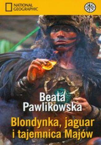 Okładka książki/ebooka Blondynka jaguar i tajemnica Majów