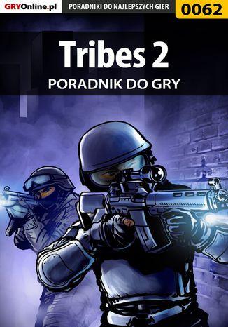 Okładka książki/ebooka Tribes 2 - poradnik do gry