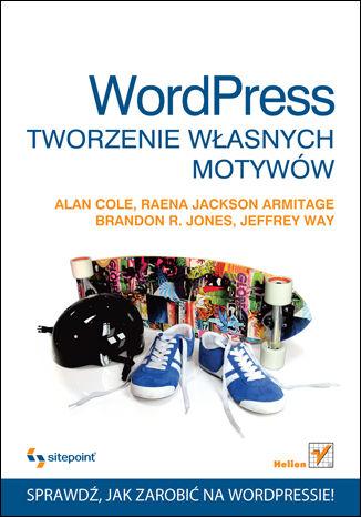 Okładka książki/ebooka WordPress. Tworzenie własnych motywów