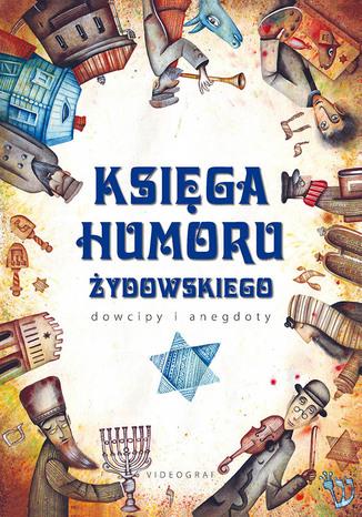 Okładka książki/ebooka Księga humoru żydowskiego. Dowcipy i anegdoty