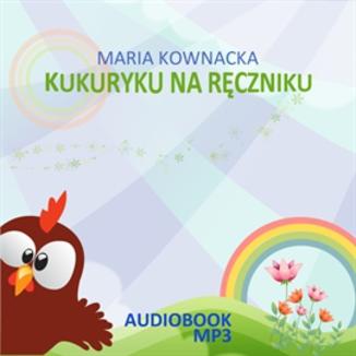 Okładka książki Kukuryku na ręczniku