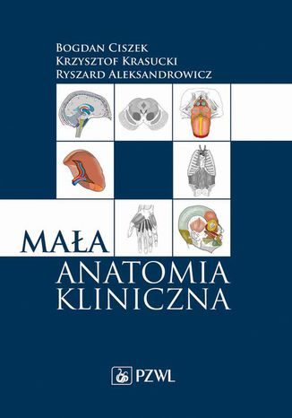Okładka książki/ebooka Mała anatomia kliniczna