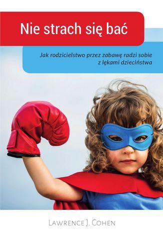 Okładka książki/ebooka Nie strach się bać