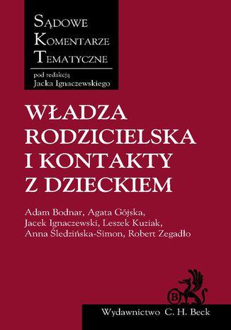 Okładka książki/ebooka Władza rodzicielska i kontakty z dzieckiem