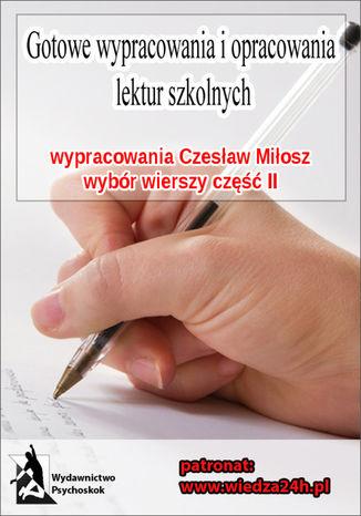Okładka książki/ebooka Wypracowania - Czesław Miłosz wybór wierszy część II