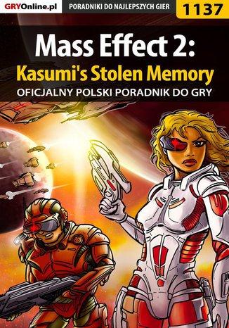 Okładka książki/ebooka Mass Effect 2: Kasumi's Stolen Memory - poradnik do gry