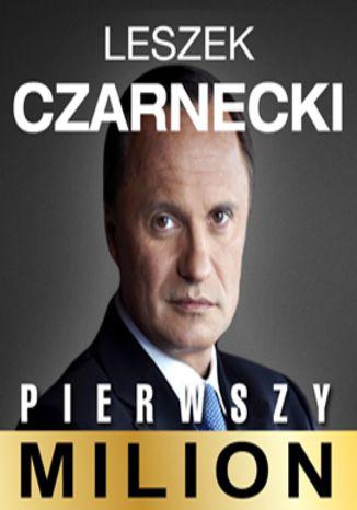 Okładka książki/ebooka Pierwszy milion. Jak zaczynał Leszek Czarnecki i inni